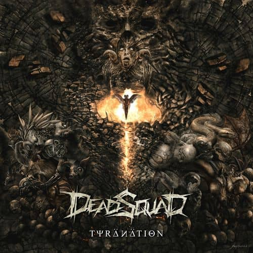 Dead Squad - Tyranation